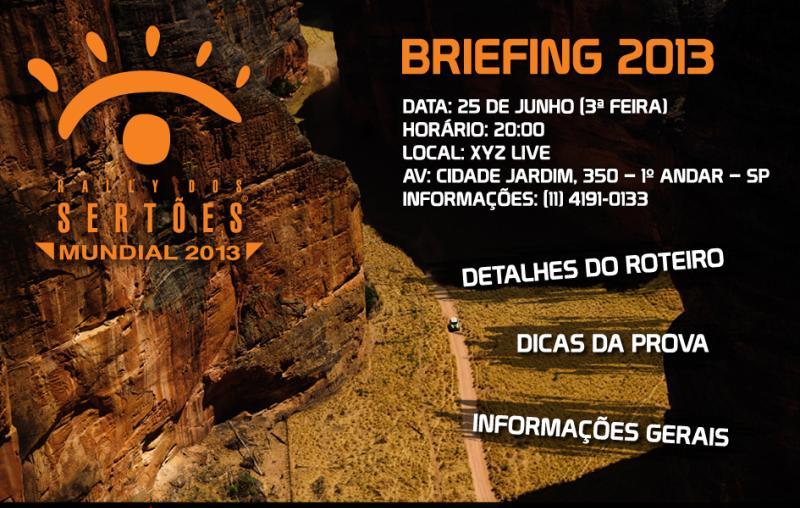 No próximo dia 25 acontecerá o Briefing do Rally dos Sertões em São Paulo